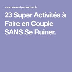 23 Super Activités à Faire en Couple SANS Se Ruiner.
