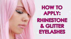 How to Apply Rhinestone and Glitter False Eyelashes (4 Tips to ...
