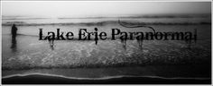 Theodore Roosevelt, Lake Erie, Great Lakes, Historical Sites, Paranormal