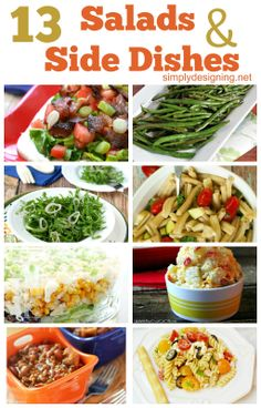 13 Salad and Side Dish Recipes ~ great list of amazing recipes! #recipes #sidedishes #salads
