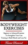 Free Kindle Book -   Bodyweight Exercises: Training to Build Muscle and Lose Fat - Beginner to Advanced Routines to Strengthen Your Core (Bodyweight Workout, Bodyweight Strength ... HIIT, Cardio Exercises, Core of Exercises) Check more at http://www.free-kindle-books-4u.com/health-fitness-dietingfree-bodyweight-exercises-training-to-build-muscle-and-lose-fat-beginner-to-advanced-routines-to-strengthen-your-core-bodyweight-workout-bodyweight-strength/