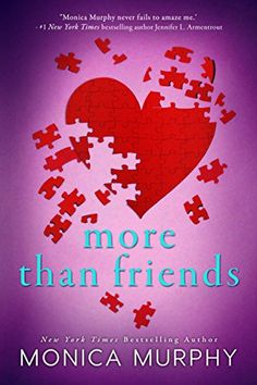 More Than Friends by Monica Murphy https://www.amazon.com/dp/B01N048SXB/ref=cm_sw_r_pi_dp_x_jtJkybHAR5P5G