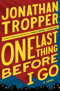 J.J. Abrams produira pour les studios Paramount l'adaptation de One Last Thing Before I Go, le roman de Jonathan Tropper