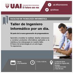 Taller de Ingeniero Informático por un día.  Hacé tu consulta a un representante y conocé cada una de las carreras y cursos de UAI, ingresnado en el siguiente link: http://www.quevasaestudiar.com/estudiar-en-Universidad-Abierta-Interamericana-16