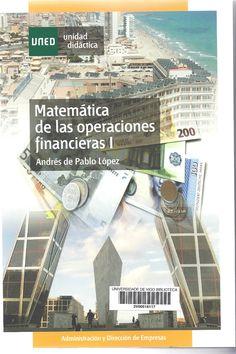 Matemática de las operaciones financieras / Andrés de Pablo López