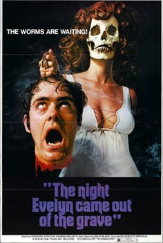 Saturday Nightmares: The Night Evelyn Came Out of the Grave (1971)
