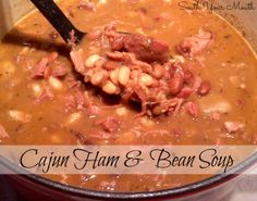 Cajun Ham and Bean Soup (the BEST thing about leftover ham!)