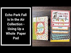 Fall is in the Air by Echo Park Album Share - Using Up a Whole Paper Pad Bucket List Quotes, Bucket List Life, Echo Park, Teenage Bucket Lists, Scrapbook Generation, Some Cards, Have Some Fun, Craft Work, Fall Crafts
