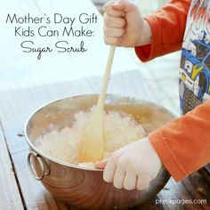 Easy Mother's Day Gift Kids Can Make: Sugar Scrub