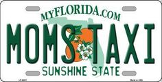 Moms Taxi Florida Novelty Metal License Plate