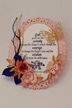Courage To Change, Spellbinders Cards, Serenity Prayer, Die Cut Cards, Butterfly Cards, Projects To Try, Paper Crafts, Silhouettes, Frame