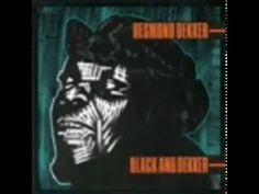 Desmond Dekker - Black And Dekker (Full Album)