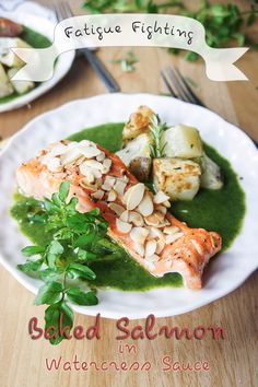 Fatigue Fighting Baked Salmon in Watercress Sauce -- fight the cold weather blues with nutrient packed (delicious) food!