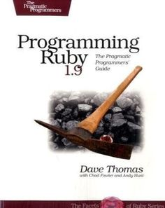 Bestseller Books Online Programming Ruby 1.9: The Pragmatic Programmers' Guide (Facets of Ruby) Dave Thomas, Chad Fowler, Andy Hunt $31.65 - http://www.ebooknetworking.net/books_detail-1934356085.html