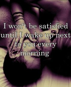 top 70 Flirty, Sexy, Romantic - Love and Relationship Quotes Style Estate Life Quotes Love, Cute Love Quotes, Quotes To Live By, Quotes 2016, Sassy Quotes, Waking Up Next To You Quotes, Romantic Sayings For Him, Sexy Quotes For Him, Romantic Things