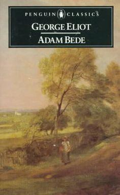 Adam Bede ~ George Eliot