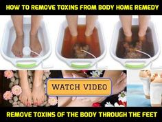 How to remove toxins from body home remedy | Remove Toxins of the Body Through the Feet