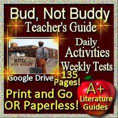 Free up your time with Bud, Not Buddy, a 135 page Common-Core aligned Complete Literature Guide for the novel by Christopher Paul Curtis. It can be used with or without Google Drive (Paperless OR Print and Go)This novel study teaching unit has everything that you will need to teach and assess the novel.