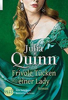 Julia Quinn - Frivole Tücken einer Lady (Smythe-Smith 1)
