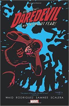 Amazon.com: Daredevil by Mark Waid Volume 6 (9780785166795): Mark Waid, Javier Rodriguez, Chris Samnee, Matteo Scalera: Books