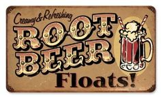 Classic Root Beer Float Available Here ! Sign Board