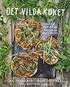 Det vilda köket: [mat från naturen året runt] / Rune Kalf-Hansen .... Lisen Sundgren berättar om sina favoriter bland det ätbara från naturen och kocken Rune Kalf-Hansen har skapat recept där det vilda får en plats i soppor, sallader, grytor, röror, oljor, efterrätter m.m. Mycket hittar man i närområdet eller i skogen. Bland recepten finns t.ex. älgörtsmajonnäs och rölleksolja. #matlagning #botanik #nyttoväxter #näringsväxter #kokböcker