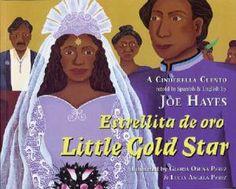 Estrellita de Oro by Joe Hayes - Review on Alldonemonkey.com - Part of the Cinderella Around the World series