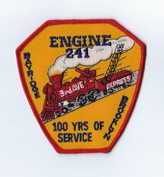 "New York City NY Fire Dept. FDNY E241 ""3rd Ave Express"" 100 Years patch - NEW!"