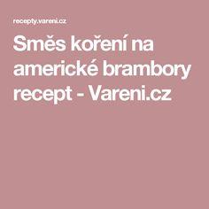 Směs koření na americké brambory recept - Vareni.cz