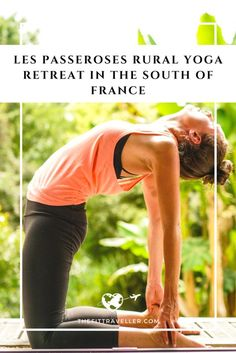 Les Passeroses is a yoga centre located in the rural south west of France. We checked in for a blissful and restorative week-long yoga retreat with London teacher Kirsty Gallagher.