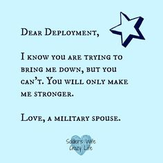 Dear Deployment...from a Military spouse