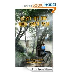 Amazon.com: Don't Let the Wind Catch You eBook: Aaron Paul Lazar: Kindle Store
