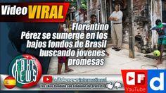 Florentino Pérez se sumerge en los bajos fondos de Brasil buscando jóven...