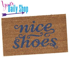 The world's most perfect doormat. Nice Shoes!