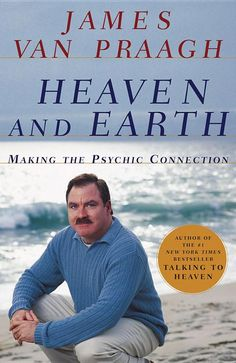 Heaven and Earth : Making the Psychic Connection by James Van Praagh Hc) I Love Books, Books To Read, Spiritual Medium, Psychic Development, Personal Development, Love Tarot, Spirituality Books, Psychic Mediums, Spirit Guides