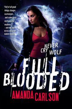 Full Blooded by Amanda Carlson  |   Series: Jessica McClain, BK#1  |   Publication Date: September 11, 2012   |  Urban Fantasy #werewolves