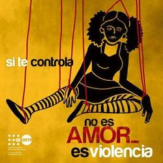 Si te controla, no es amor... es violencia