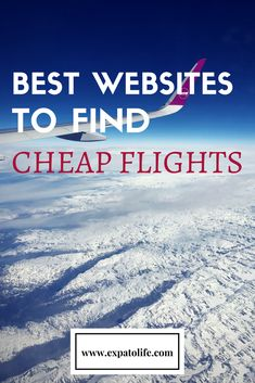 Best websites to find cheap flights   Travel on the budget and save money #budgettravel