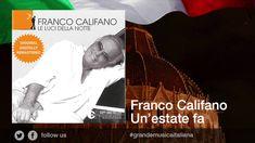 Franco Califano - Un'estate fa - Il meglio della musica Italiana