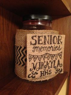 Senior year memory jar. Movie tickets, pictures, anything!