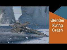 Blender Xwing Crash Tutorial - YouTube