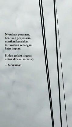 Quotes Indonesia Fiersa Besari Ideas For 2019 Quotes Rindu, Story Quotes, Author Quotes, Nature Quotes, Book Quotes, Words Quotes, Life Quotes, Random Quotes, Funny Quotes