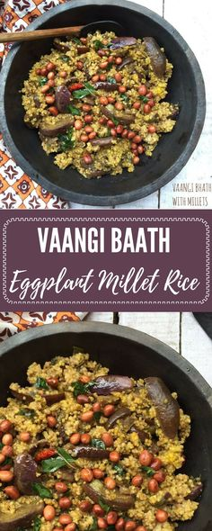 Indian food Recipes- Eggplant and Millets: This dish, traditionally a rice & eggplant dish made using freshly ground spices, is made a little healthier with Foxtail Millets here.