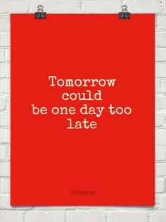 Tomorrow could be one day too late, Skillet lyrics