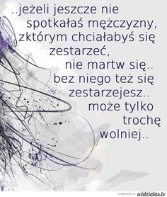 nie martw się Positive Thoughts, Positive Quotes, Funny Picture Quotes, Funny Pics, Positive Living, Motto, Wise Words, Quotations, Texts