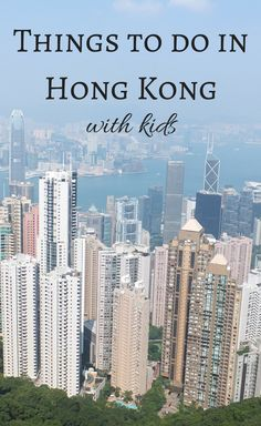 Top things to do in Hong Kong with kids! http://www.wheressharon.com/asia-with-kids/my-top-5-things-to-do-in-hong-kong-with-kids/ #hongkong #familytravel #travel