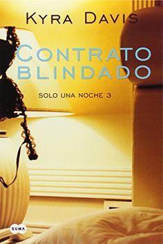 Amazon.com: Contrato blindado / Binding Agreement (Solo una Noche) (Spanish Edition) (9781622639052): Davis Kyra: Books