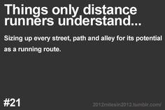 Things only runners understand… This way...