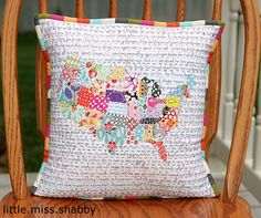Quilted States of America pillow by Little Miss Shabby - so inspired! This would be great in my history classroom :)