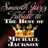 Smooth Jazz Tribute to the Best of Michael Jackson [CD], CCE-CD-9998